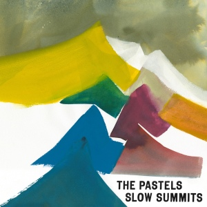 The Pastels Slow Summits (Web)